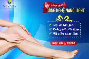 Triệt lông chân công nghệ Nano Light: Dọn hết vi-ô-lông – Da sáng láng mịn