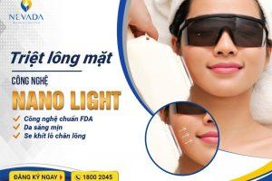 Triệt lông mặt công nghệ Nano Light | Không còn lông, da mặt sáng mịn