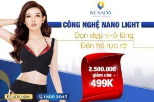 """[2.500.000 giảm còn 499k] Triệt lông CN Nano Light: """"Bái Bai"""" Vi-ô-lông đón hè rực rỡ"""