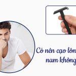 Bật mí | Có nên cạo lông tay không? Làm sao để loại bỏ lông tay hiệu quả nhất