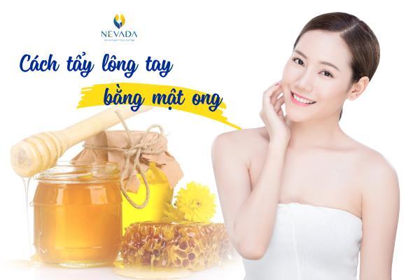 Ngã ngửa với cách tẩy lông tay bằng mật ong triệt sạch lông chỉ với 10 phút mỗi ngày