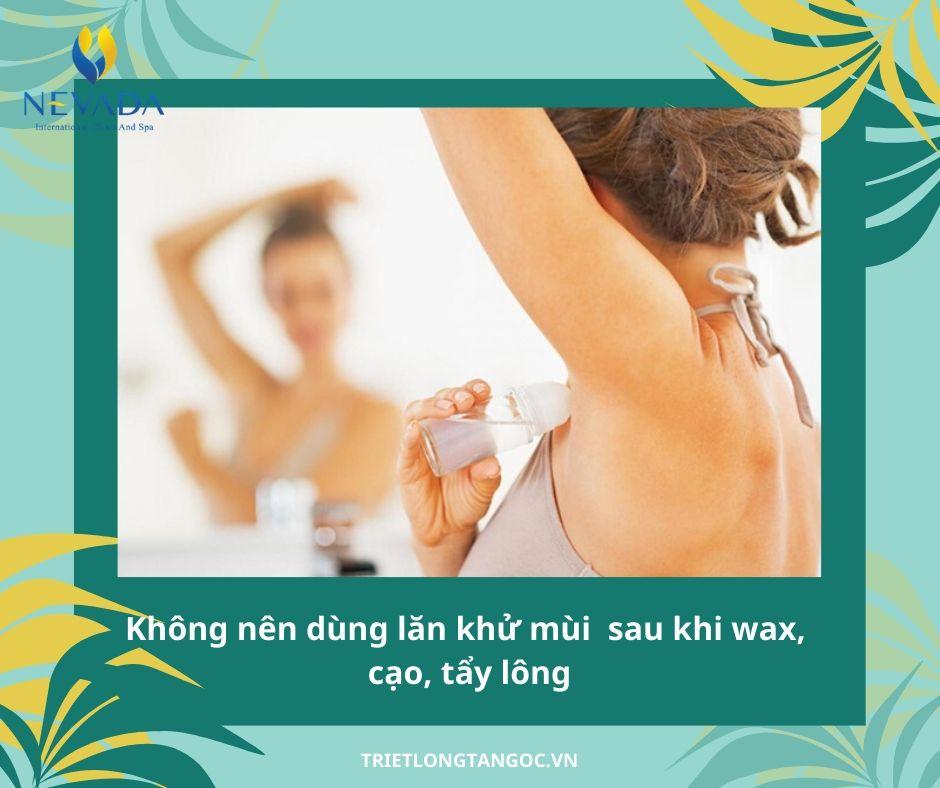 triệt lông nách xong có được lăn nách, Có nên sử dụng lăn khử mùi sau khi triệt lông nách không, sau khi triệt lông nách có nên dùng lăn khử mùi hay không, sau khi triệt lông nách có nên dùng lăn khử mùi, triệt lông nách có dùng được lăn nách không, có được dùng lăn nách sau khi triệt lông nách, triệt lông nách có được dùng lăn khử mùi không, sau khi triệt lông nách, bị hôi nách sau khi triệt lông, trị hôi nách sau khi triệt lông