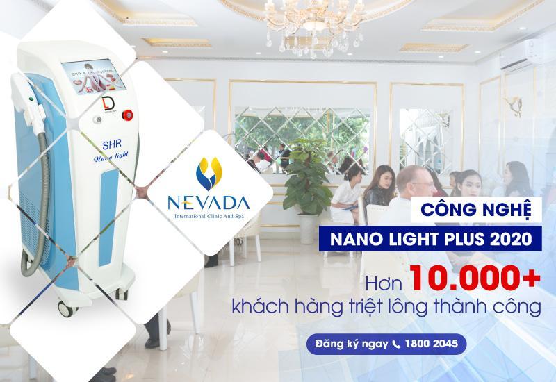 Thẩm mỹ viện Quốc tế Nevada cán mốc 10.000 khách hàng triệt lông bằng công nghệ Nano Light Plus 2020