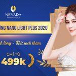 [OFF 50% CHỈ TỪ 499K ] Triệt lông CN Nano Light Plus 2020 – Sạch lông, sáng da tự tin xuống phố