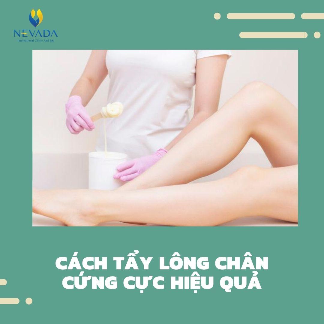 TOP HOT cách tẩy lông chân cứng cực hiệu quả, xử lý lông chân kém duyên trong tích tắc